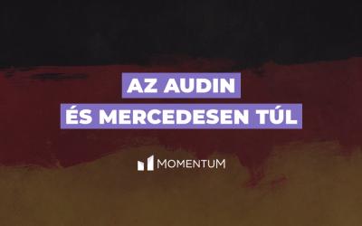 Az Audin és a Mercedesen túl – Mit értett meg Orbán Németországból, amit az ellenzék még nem