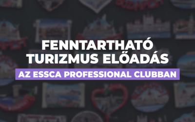 Fenntartható turizmus előadás az ESSCA Professional Clubban